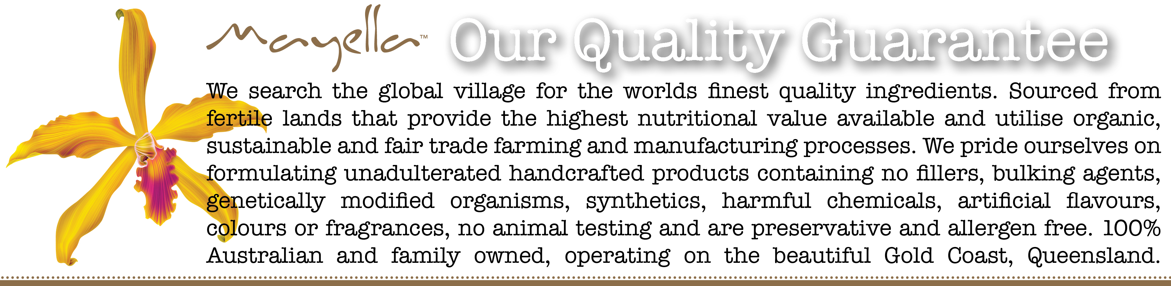 Mayella™ Quality Guarantee